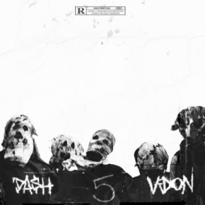 Five Deadly Venoms BY Da$h X V Don